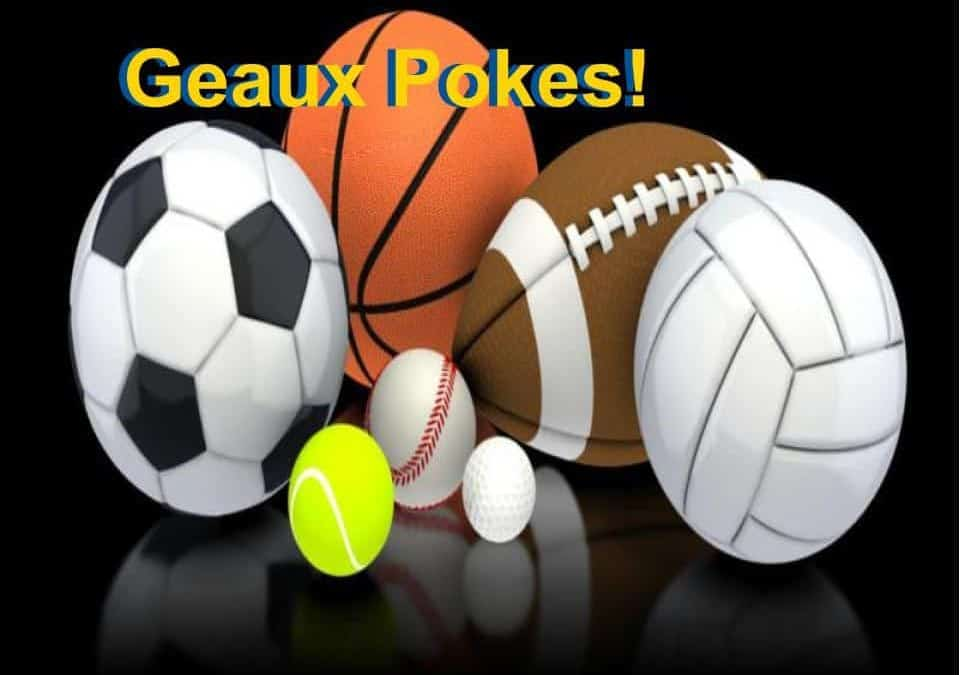 Geaux Pokes!