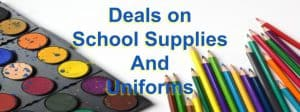 Deals on School Supplies and Uniforms